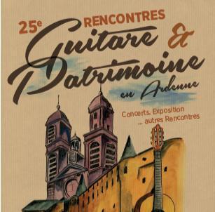 25ème Rencontres Guitare et Patrimoine en Ardennes